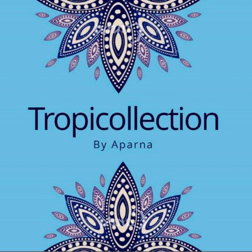 Tropicollection by Aparna